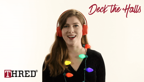 THRED – Deck the Halls
