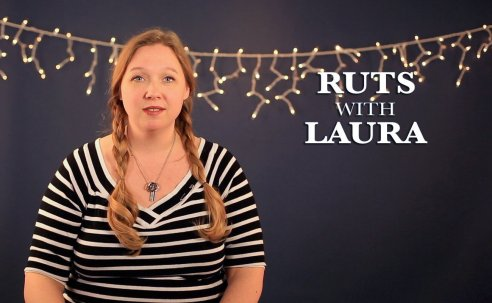 Living with Laura–Ruts