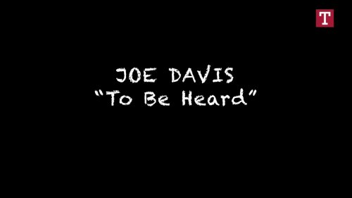 Joe Davis–Whose Voice Really Matters