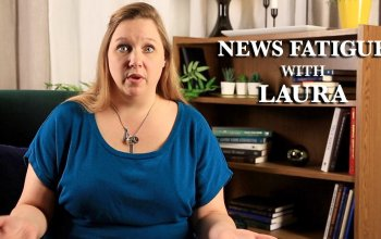 Living With Laura–News Cycle Fatigue